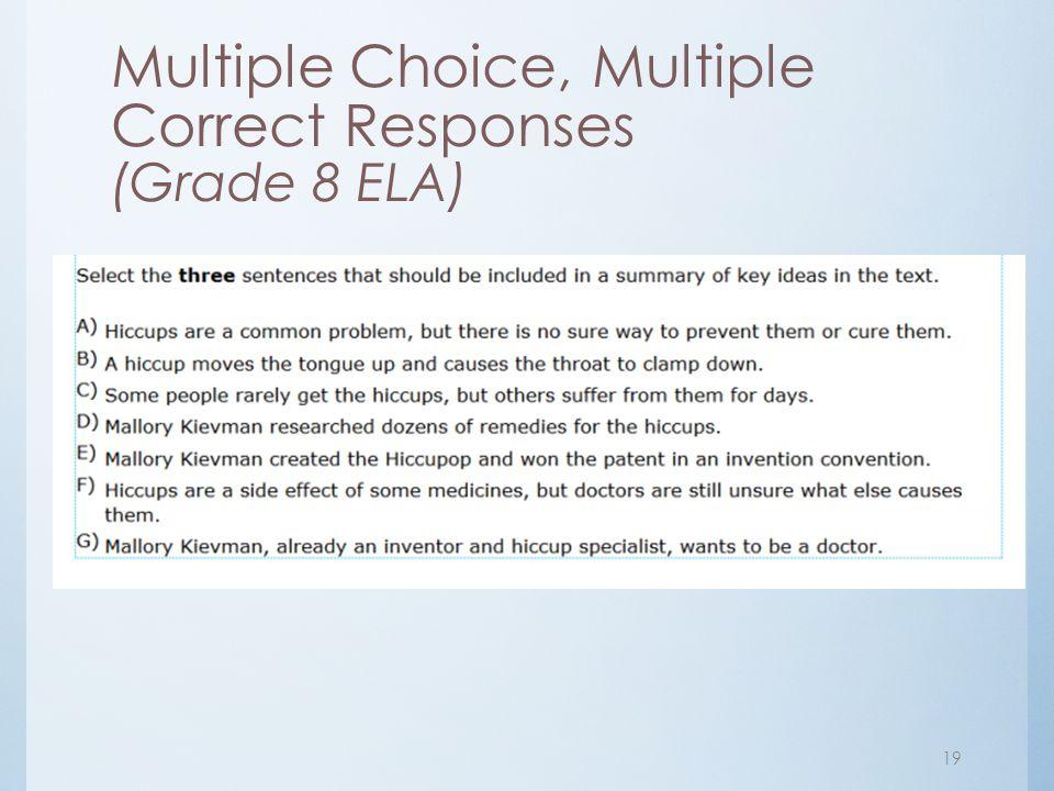Multiple Choice, Multiple Correct Responses (Grade 8 ELA) 19