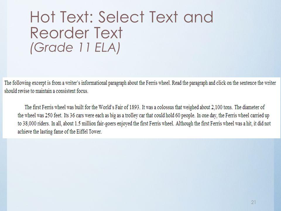 Hot Text: Select Text and Reorder Text (Grade 11 ELA) 21