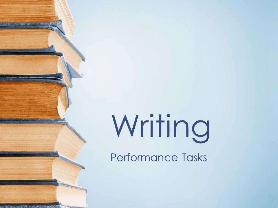 Writing Performance Tasks 7
