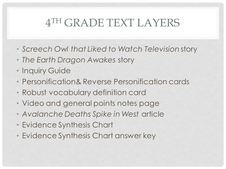 4 TH GRADE TEXT LAYERS Screech Owl that Liked to Watch Television story The Earth Dragon Awakes story Inquiry Guide Personification& Reverse Personifi