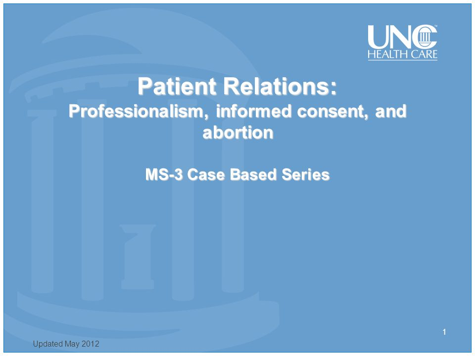 Informed Consent A well designed ICF should promote the patient's understanding and the voluntary nature of their participation in the treatment.