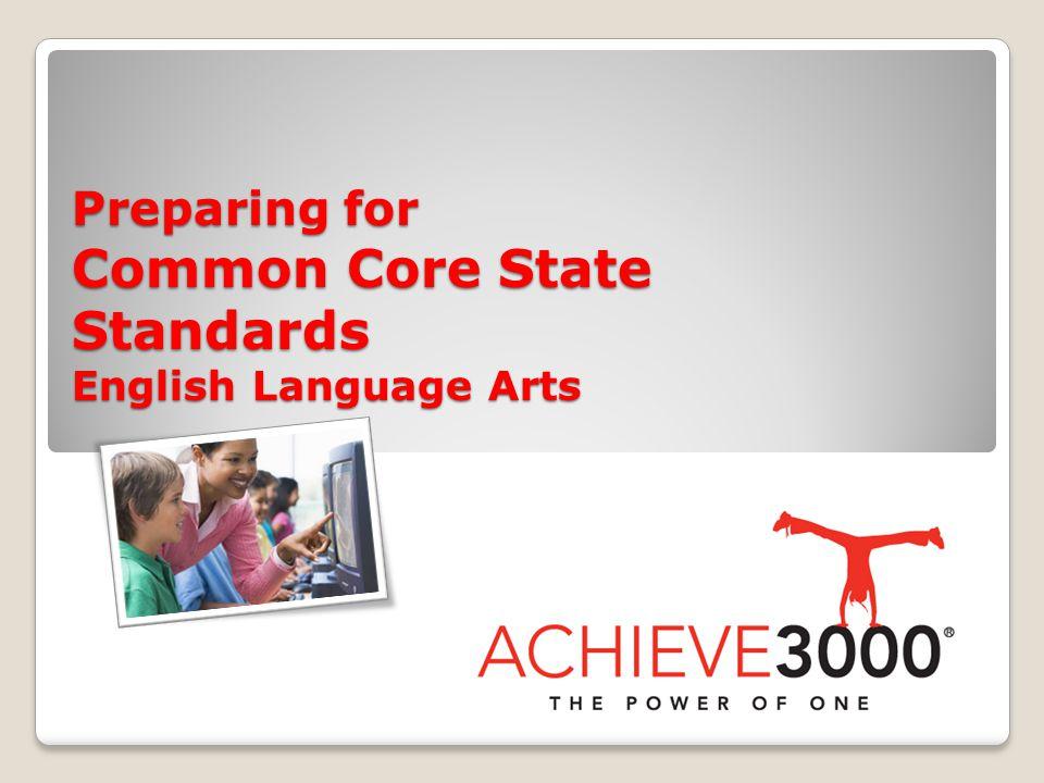 Preparing for Common Core State Standards: English Language Arts