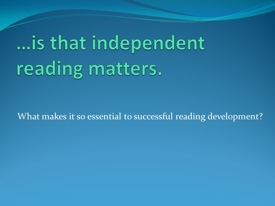 What makes it so essential to successful reading development?