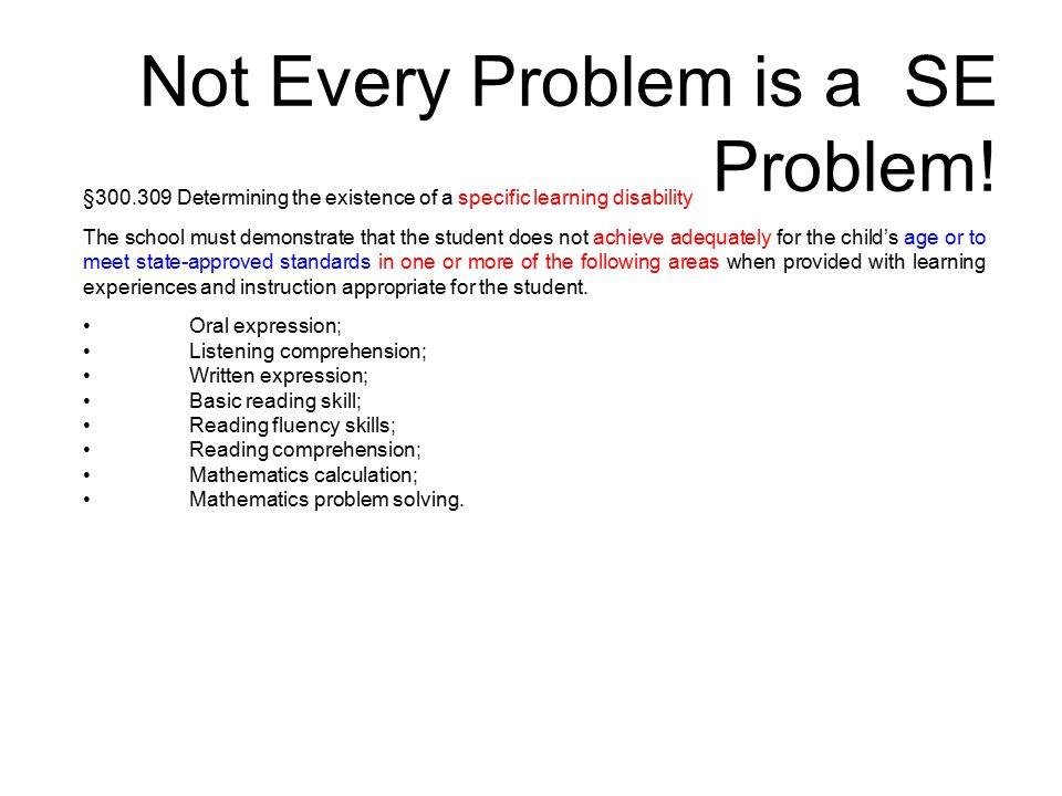 Not Every Problem is a SE Problem.
