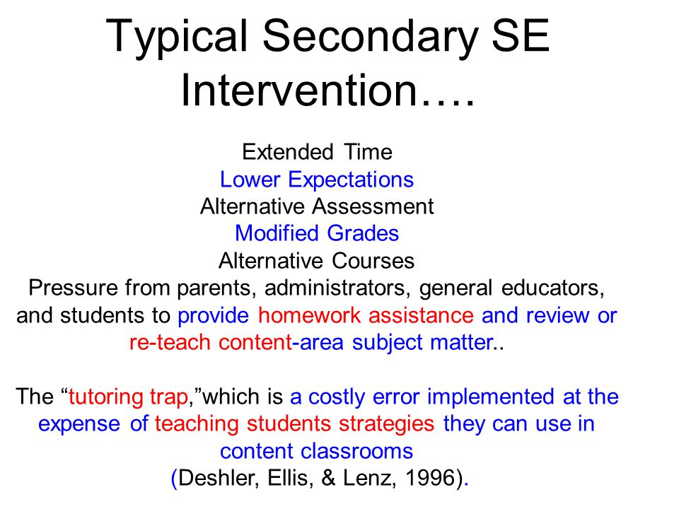 Typical Secondary SE Intervention….