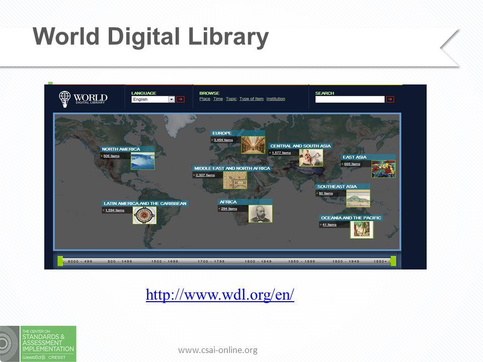 www.csai-online.org World Digital Library  http://www.wdl.org/en/