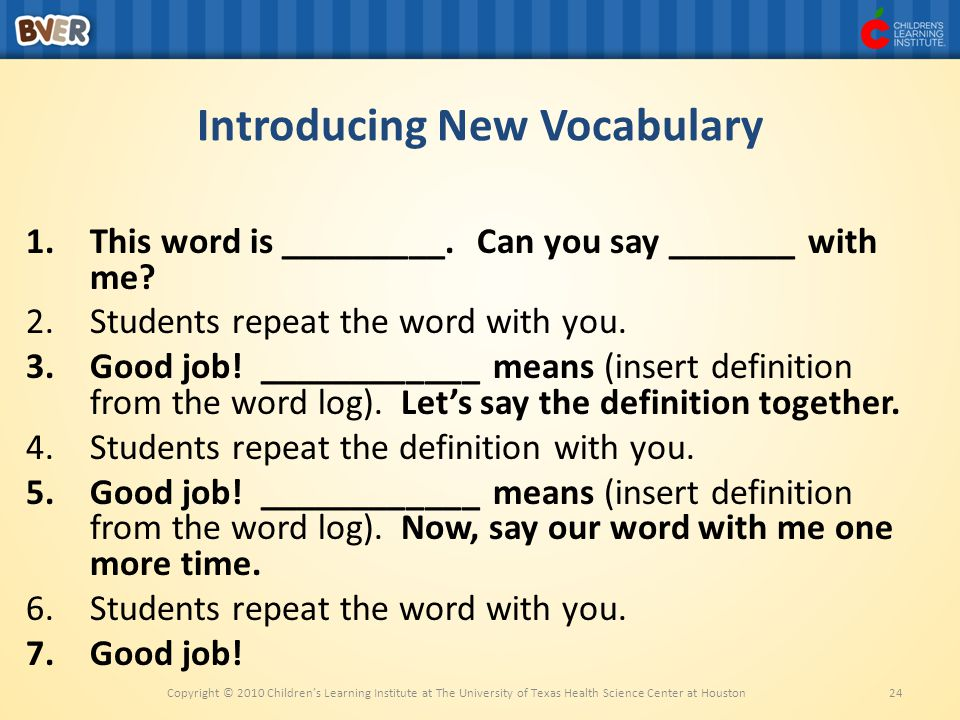 24 Introducing New Vocabulary 1.This word is _________.