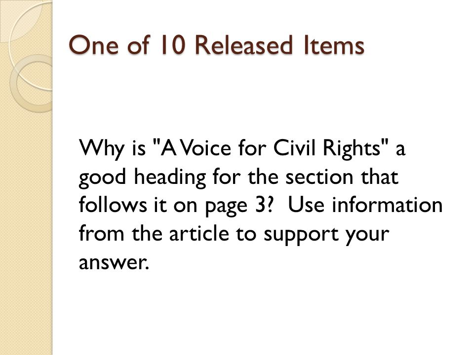 One of 10 Released Items Why is A Voice for Civil Rights a good heading for the section that follows it on page 3.