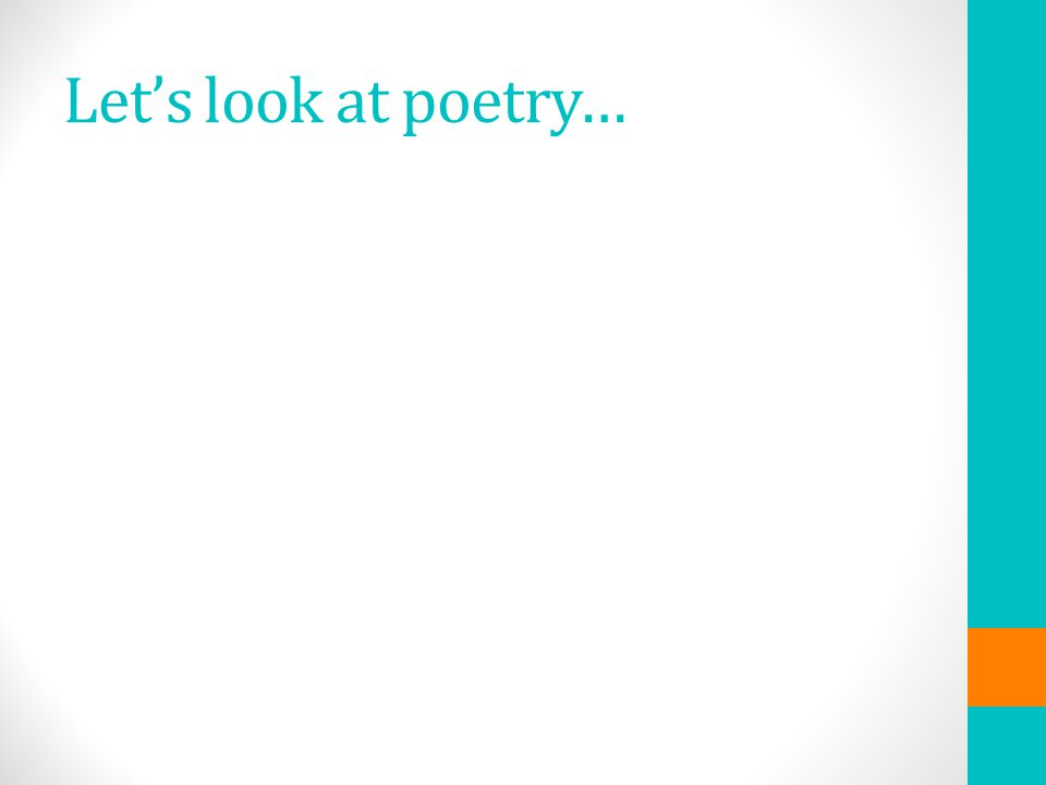 Let's look at poetry…