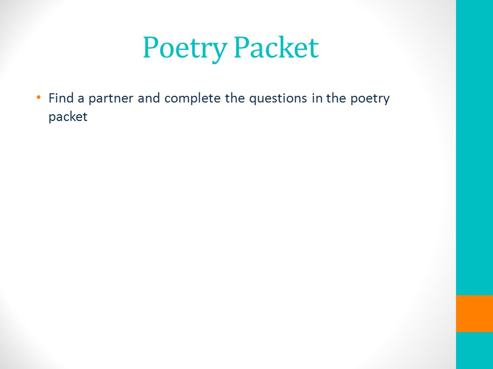Poetry Packet Find a partner and complete the questions in the poetry packet