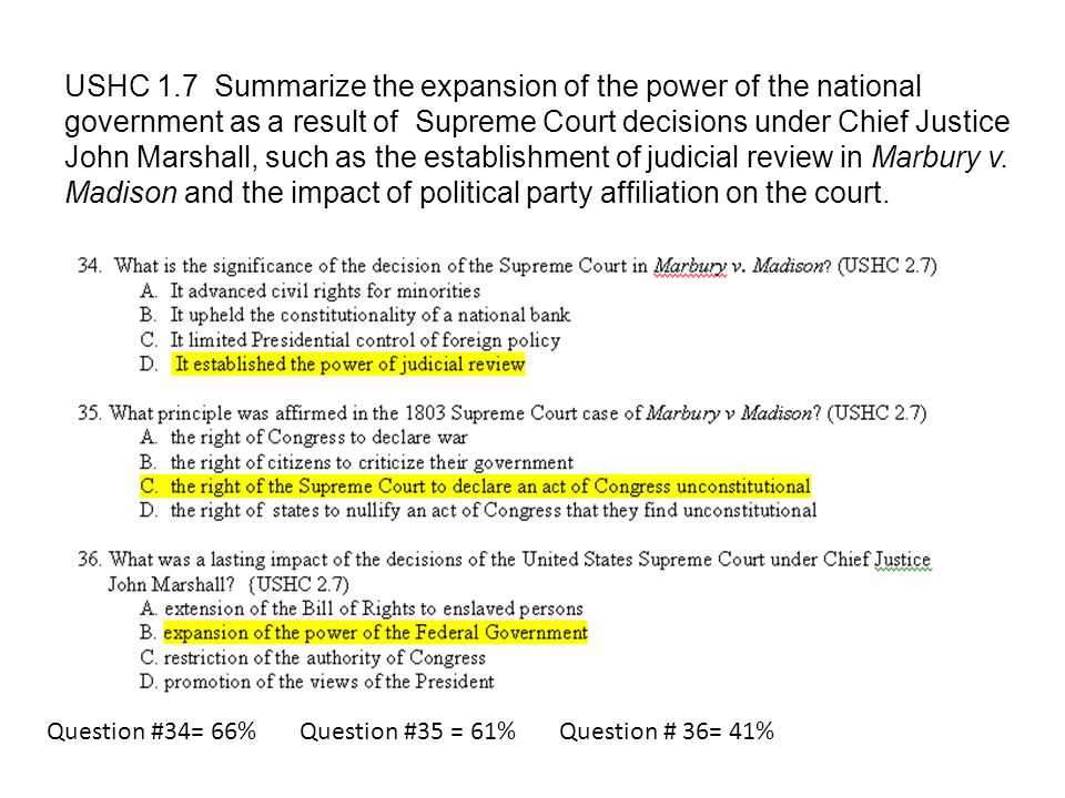 USHC 1.7 Summarize the expansion of the power of the national government as a result of Supreme Court decisions under Chief Justice John Marshall, suc