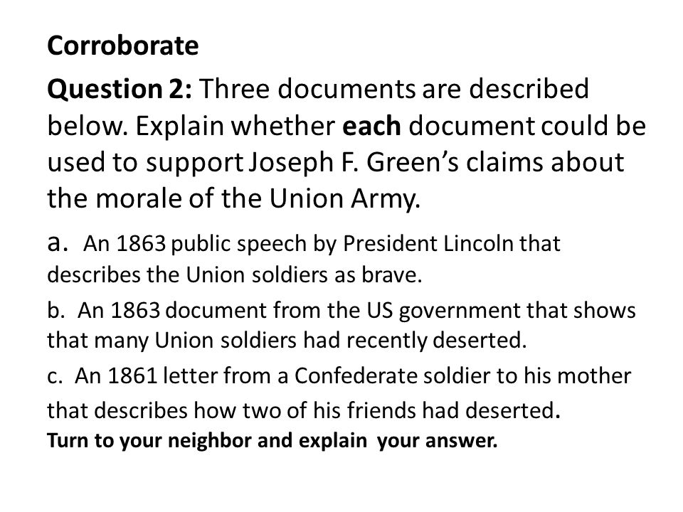 Corroborate Question 2: Three documents are described below. Explain whether each document could be used to support Joseph F. Green's claims about the