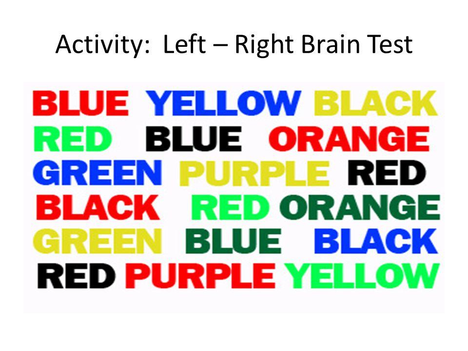 Activity: Left – Right Brain Test