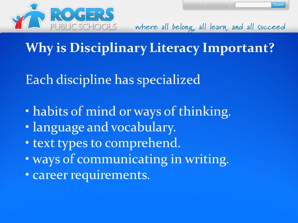 Why is Disciplinary Literacy Important.