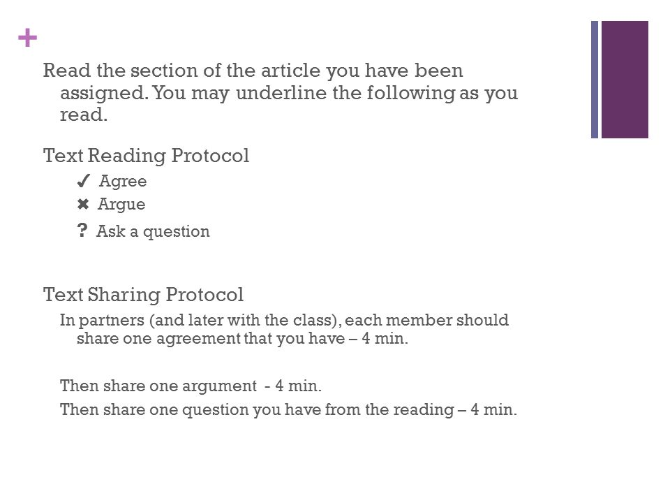 + Read the section of the article you have been assigned.