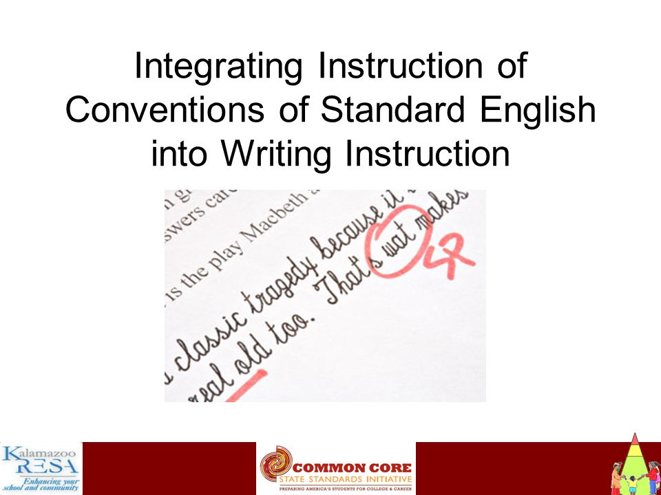 Instructiona Integrating Instruction of Conventions of Standard English into Writing Instruction