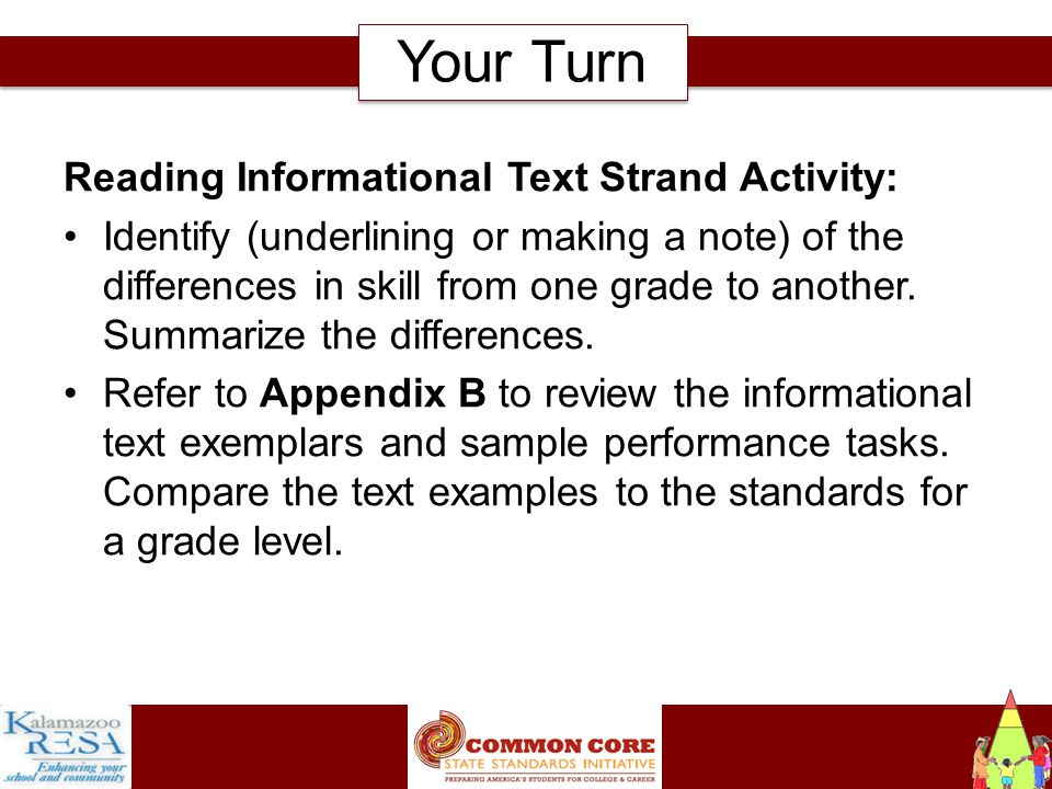 Instructiona Reading Informational Text Strand Activity: Identify (underlining or making a note) of the differences in skill from one grade to another.
