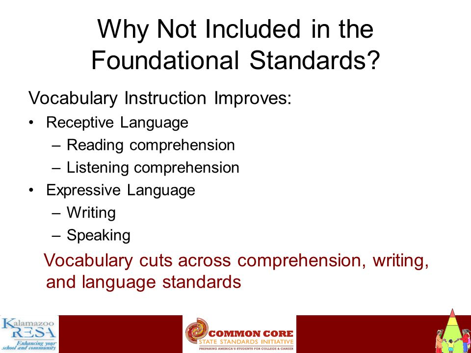 Instructiona Why Not Included in the Foundational Standards.