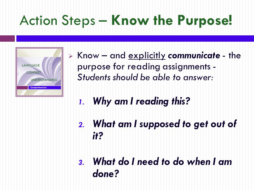 Action Steps – Know the Purpose.