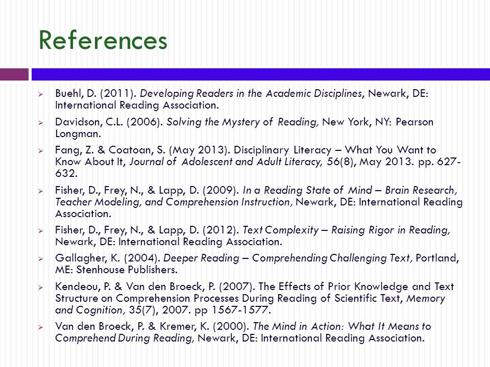 References  Buehl, D. (2011).