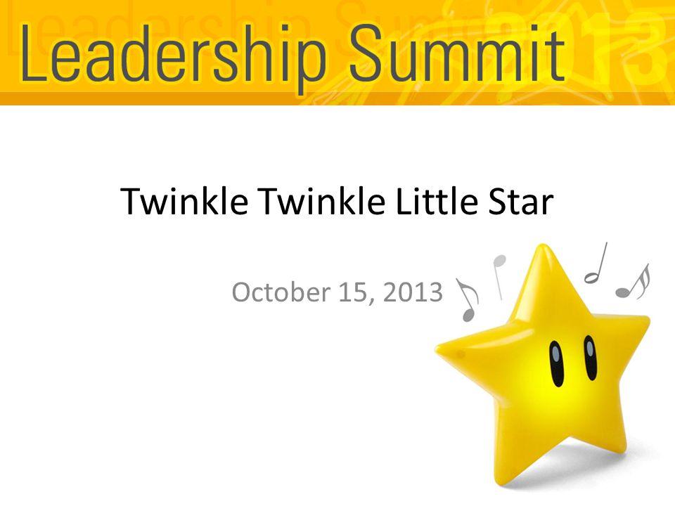 Twinkle Twinkle Little Star October 15, 2013