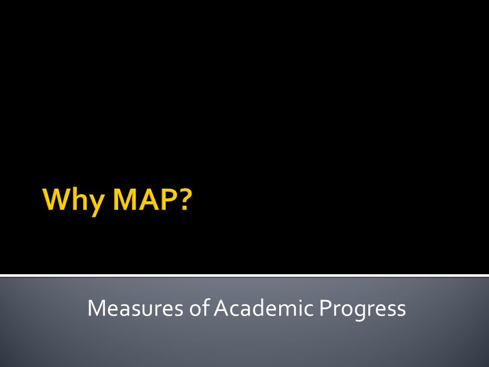 Measures of Academic Progress