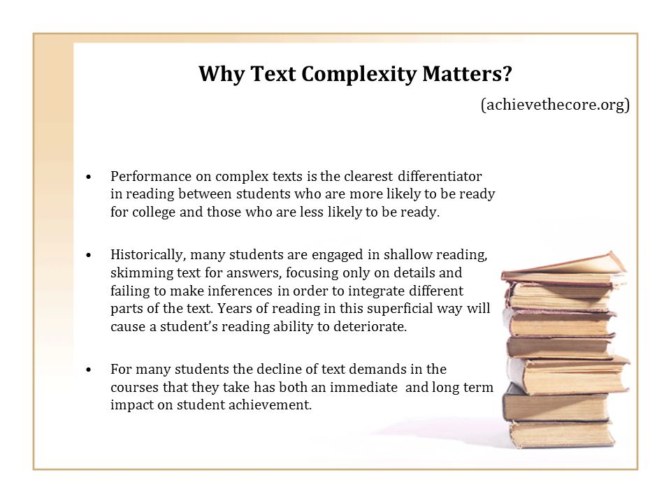 Why Text Complexity Matters.