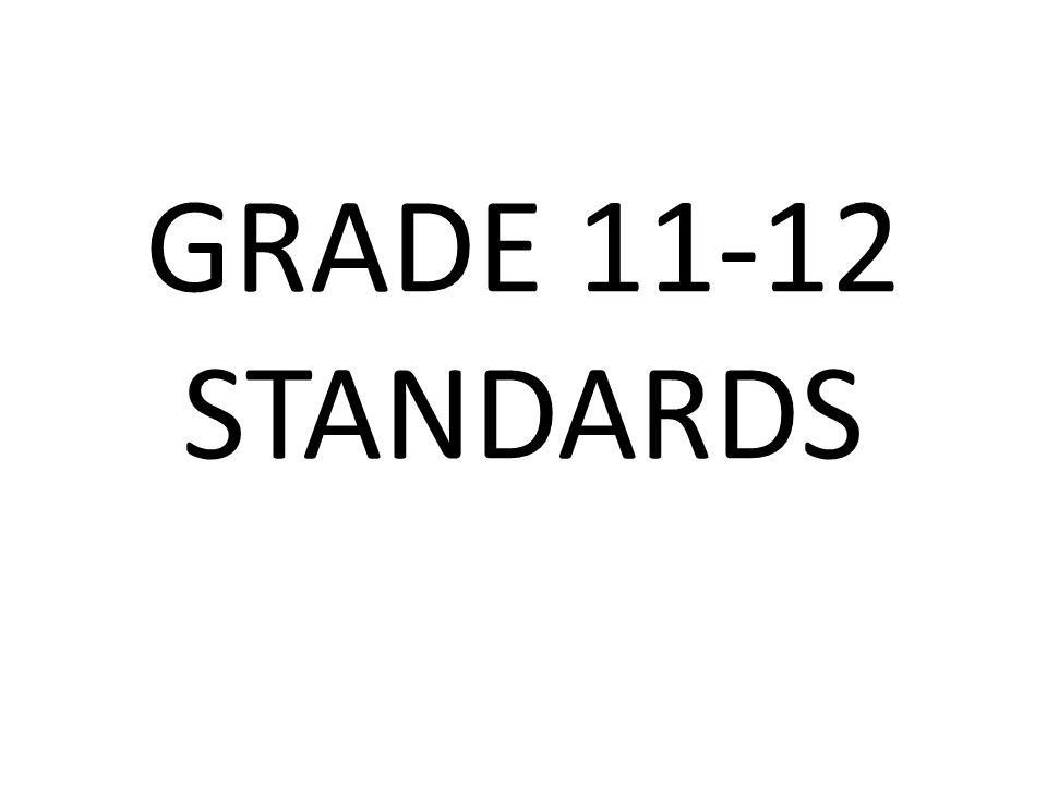 GRADE 11-12 STANDARDS