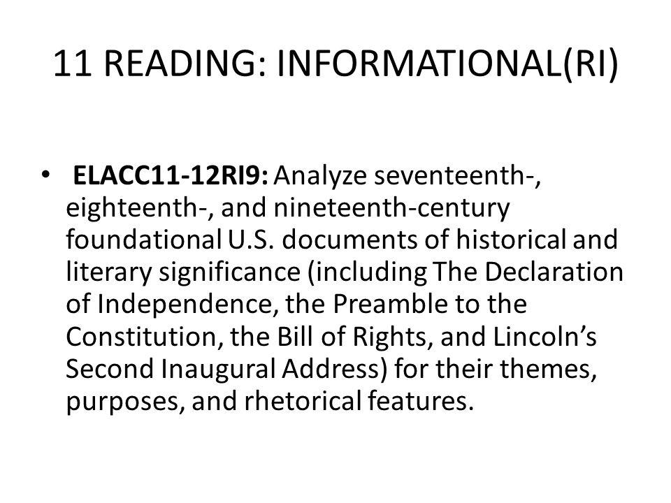 11 READING: INFORMATIONAL(RI) ELACC11-12RI9: Analyze seventeenth-, eighteenth-, and nineteenth-century foundational U.S. documents of historical and l