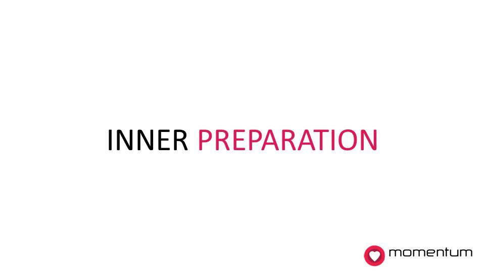 INNER PREPARATION momentum