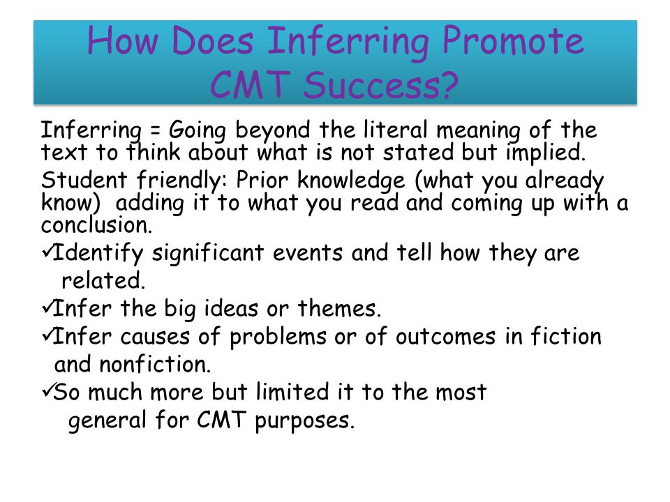 How Does Inferring Promote CMT Success.