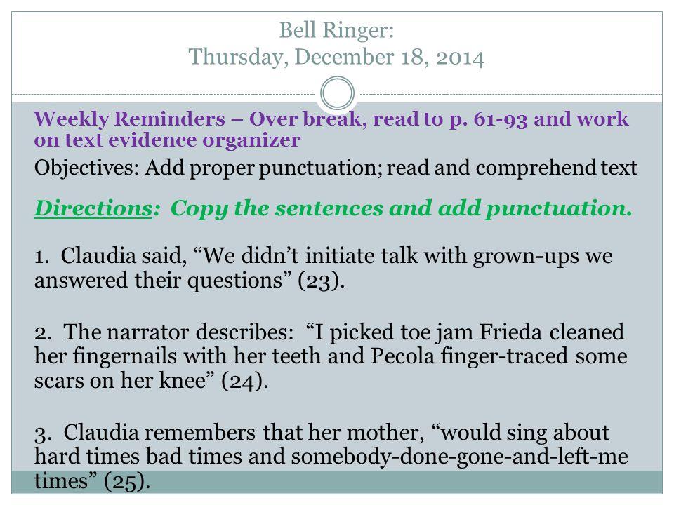 Weekly Reminders – Over break, read to p.