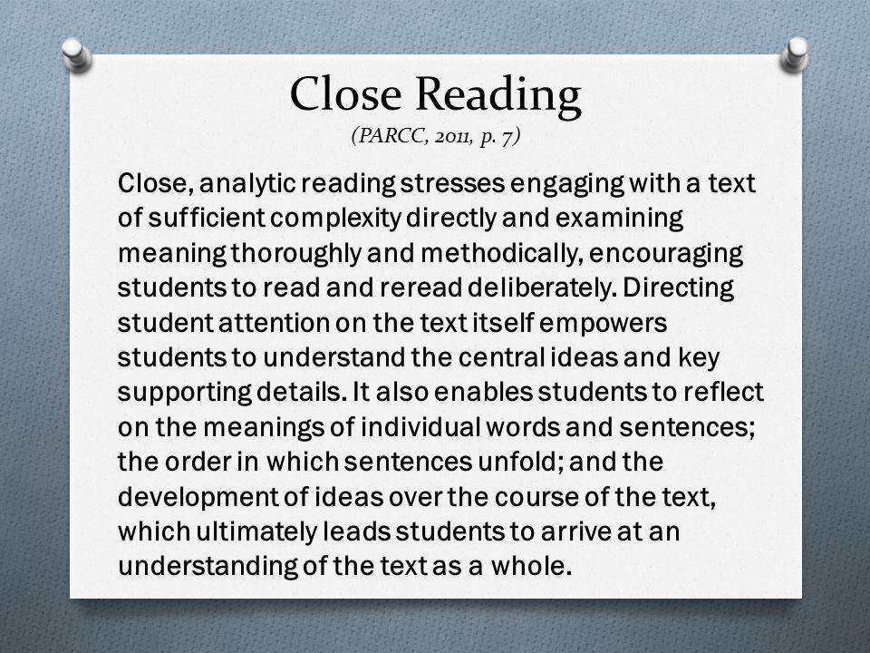 Close Reading (PARCC, 2011, p.