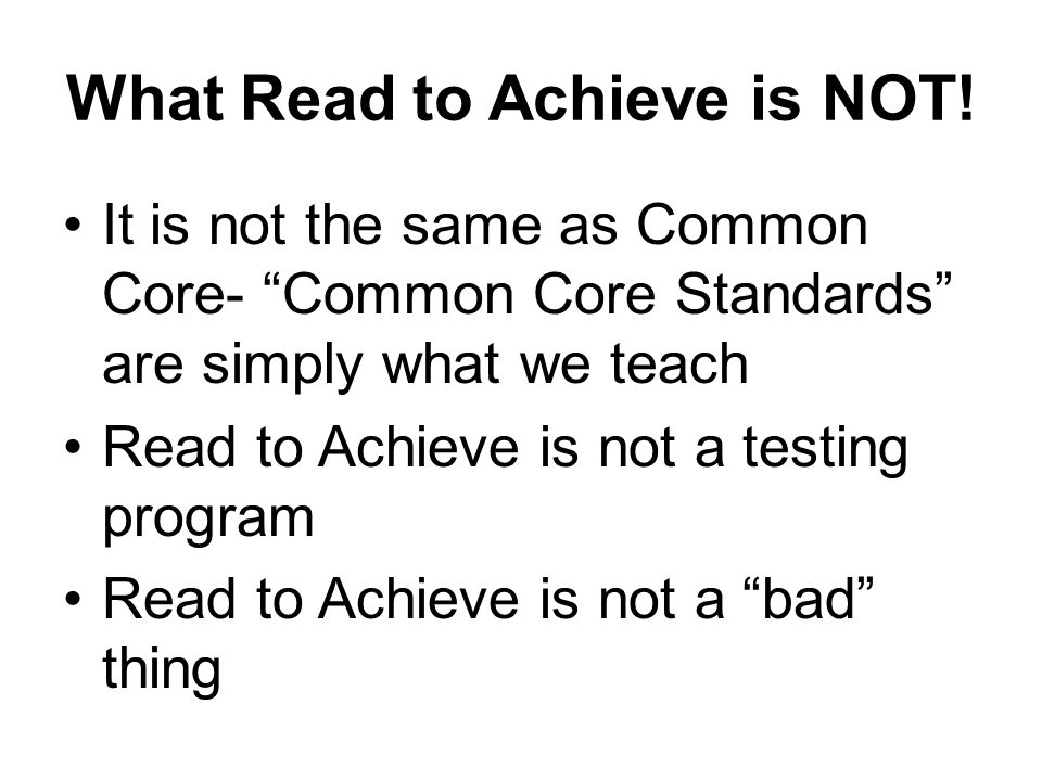 What Read to Achieve is NOT.