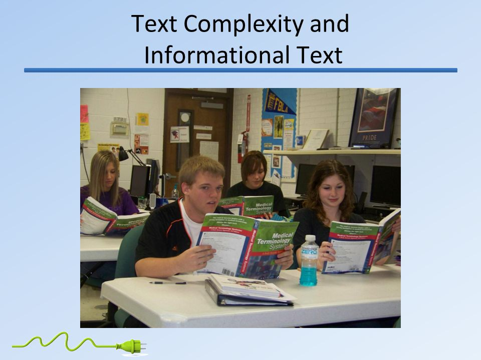 Text Complexity and Informational Text