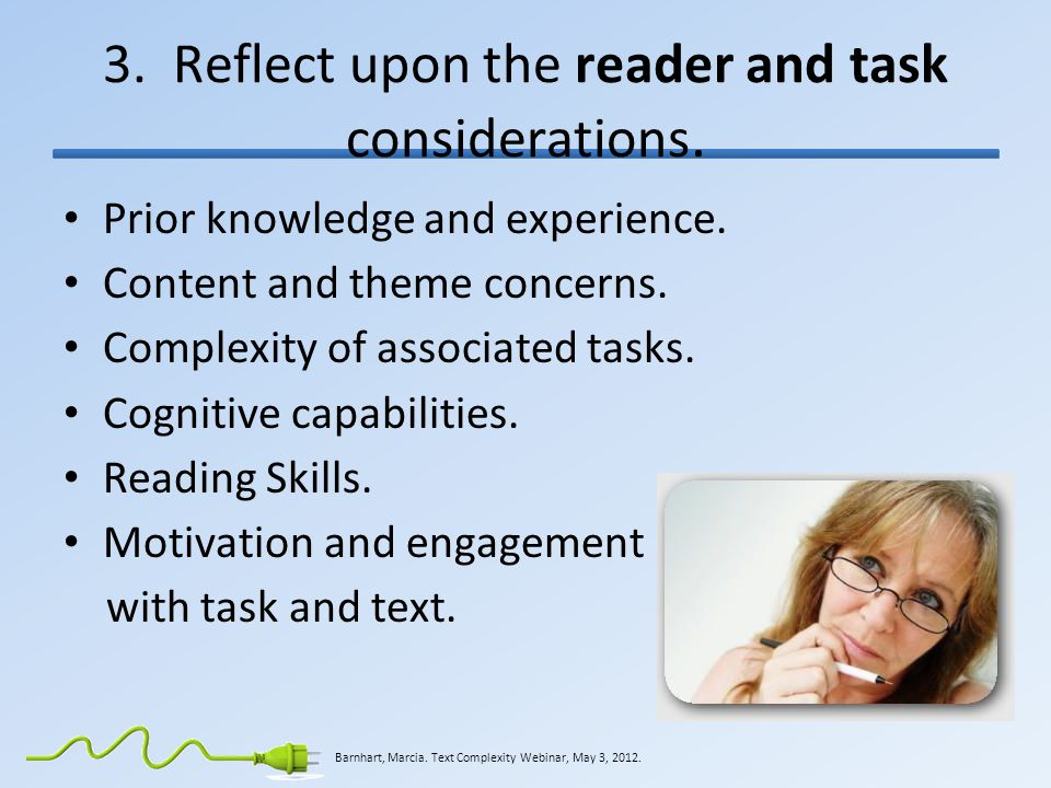 3. Reflect upon the reader and task considerations.