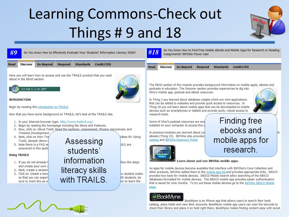 Learning Commons-Check out Things # 9 and 18 Assessing students' information literacy skills with TRAILS.