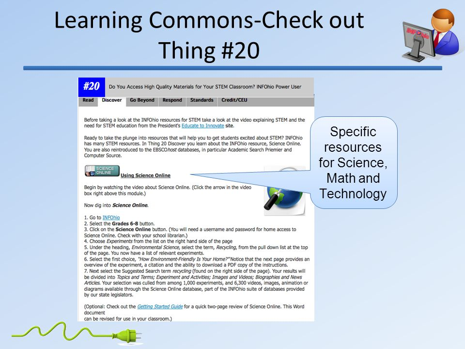 Learning Commons-Check out Thing #20 Specific resources for Science, Math and Technology