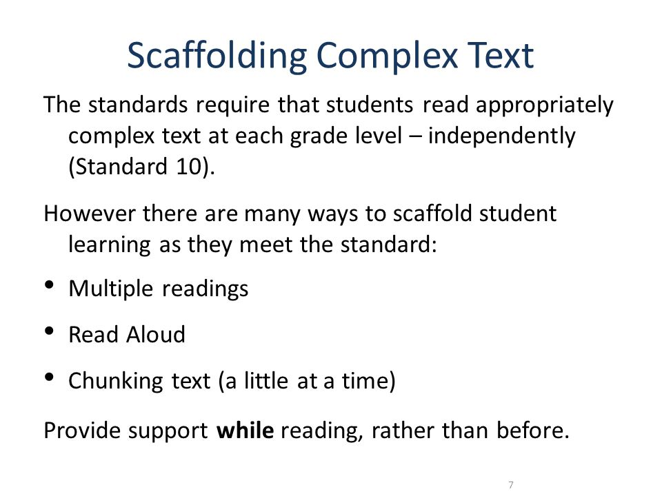 Content Shift #3 Content-Rich Nonfiction 50/50 balance K-5 70/30 in grades 9-12 Students learning to read should exercise their ability to comprehend complex text through read-aloud texts.