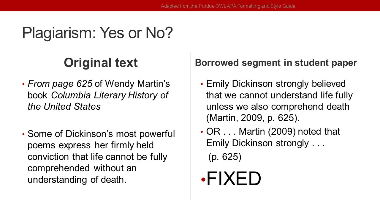Plagiarism: Yes or No? Original text From page 625 of Wendy Martin's book Columbia Literary History of the United States Some of Dickinson's most powe