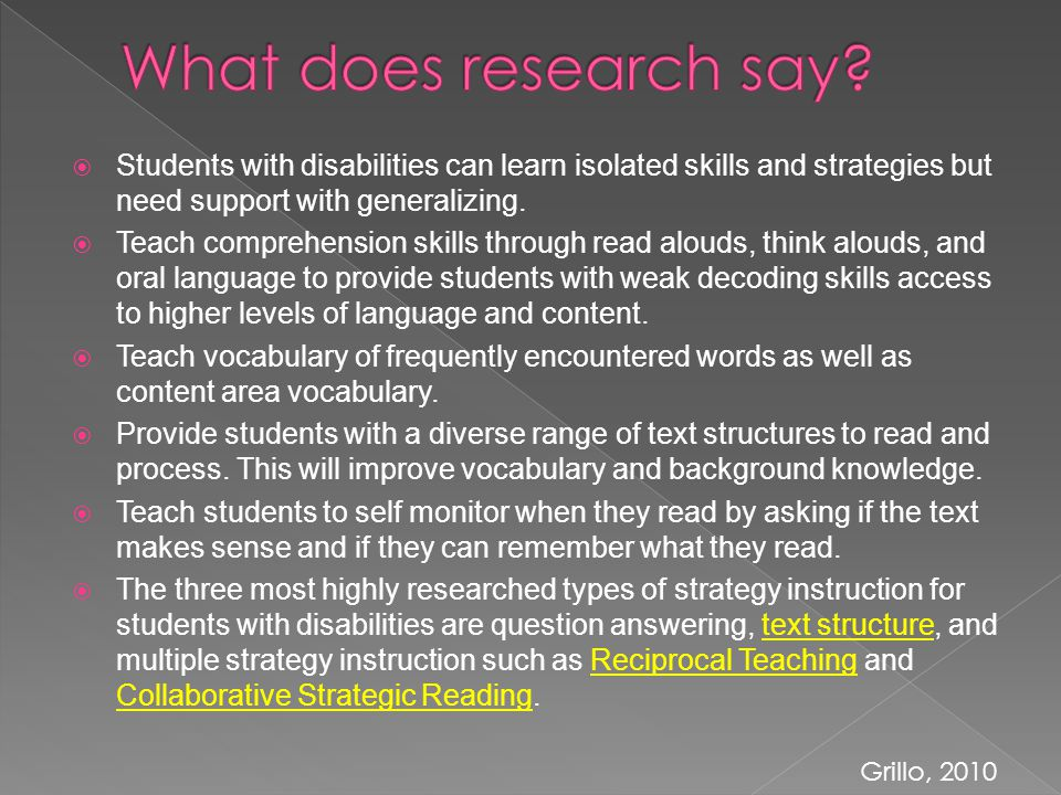  Students with disabilities can learn isolated skills and strategies but need support with generalizing.