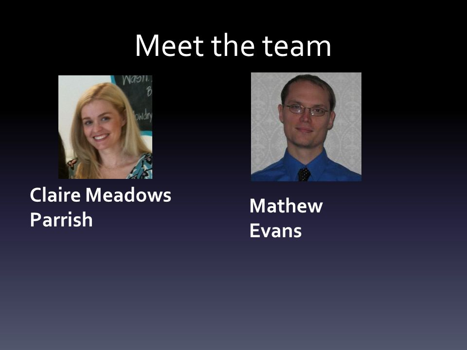 Mathew Evans Meet the team Claire Meadows Parrish