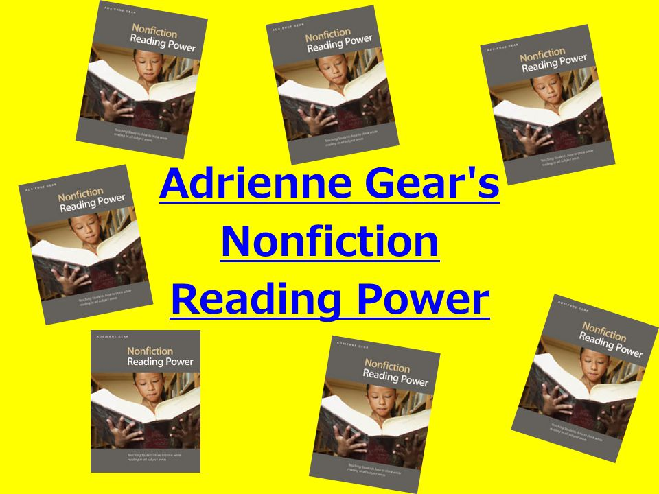 Adrienne Gear s Nonfiction Reading Power