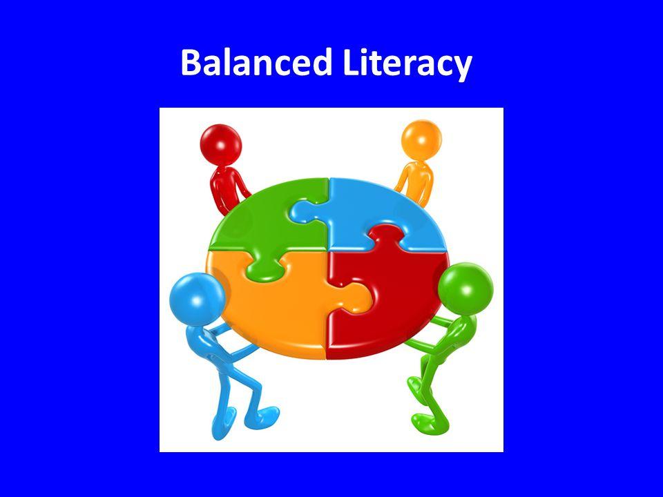 Balanced Literacy: