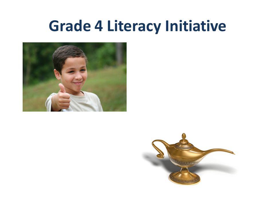 Grade 4 Literacy Initiative
