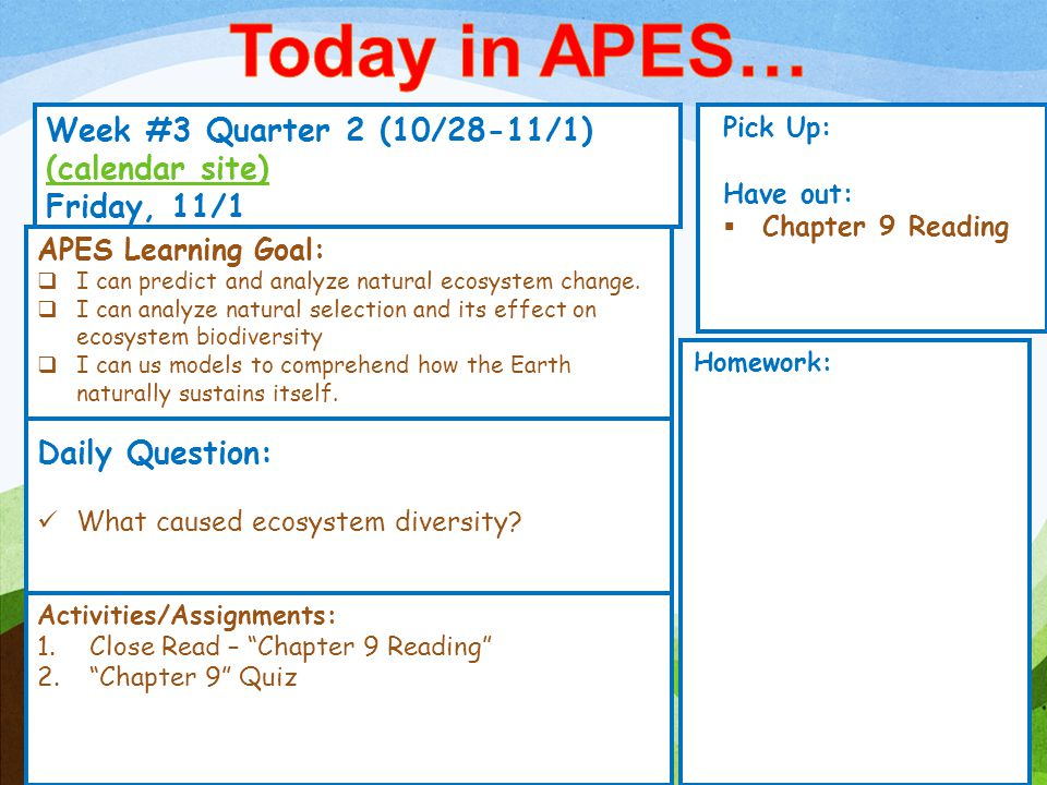 Week #3 Quarter 2 (10/28-11/1) (calendar site) (calendar site) Friday, 11/1 Pick Up: Have out:  Chapter 9 Reading Activities/Assignments: 1.Close Rea