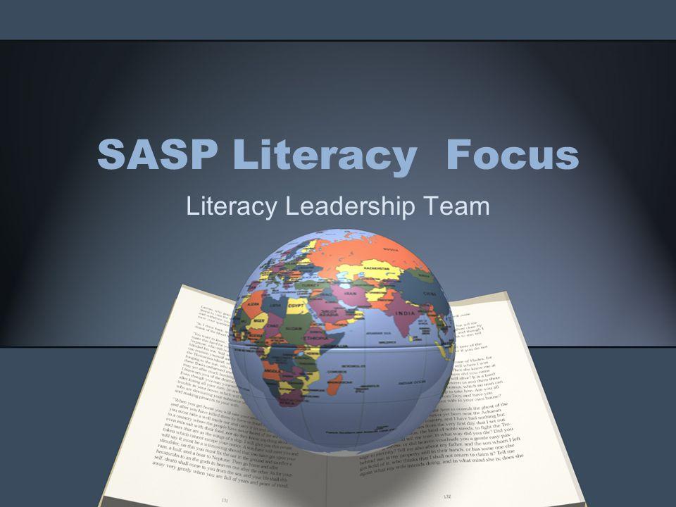 SASP Literacy Focus Literacy Leadership Team