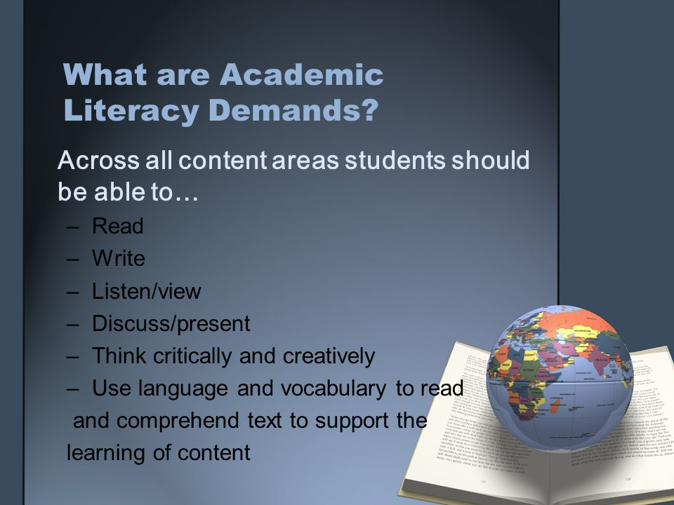 What are Academic Literacy Demands.