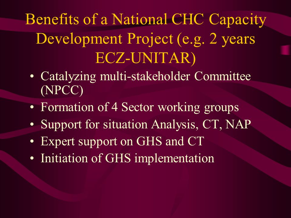 Benefits of a National CHC Capacity Development Project (e.g.