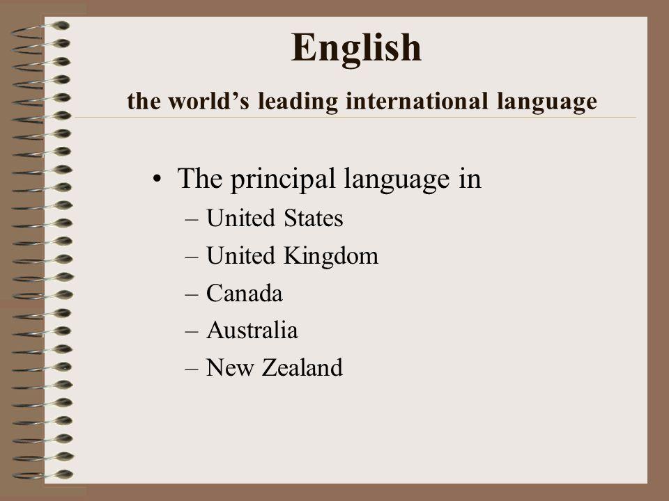 English also a leading secondary language Many countries claim English as their secondary language.